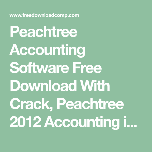 peachtree accounting software 2010 with crack