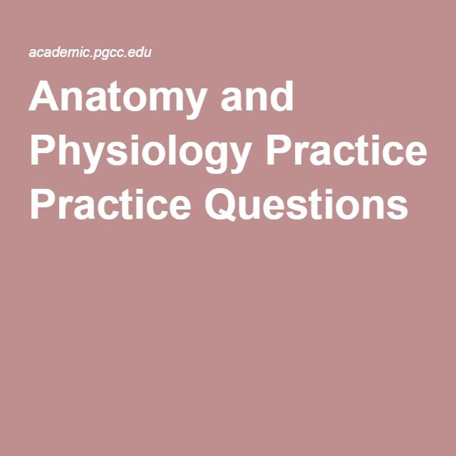 Anatomy and Physiology Practice Questions | A&p | Pinterest | Nclex