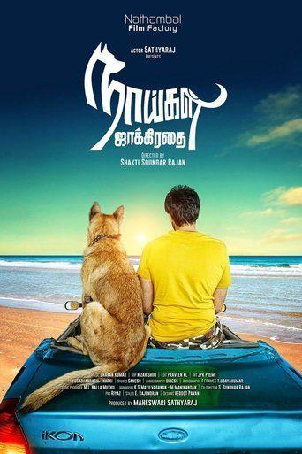 Naaigal Jaakirathai 2014 Full Movies Online Free Free Movies Online Tamil Movies