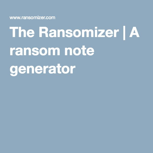 The Ransomizer A ransom note generator Breakout EDU Resources - fake invoice maker
