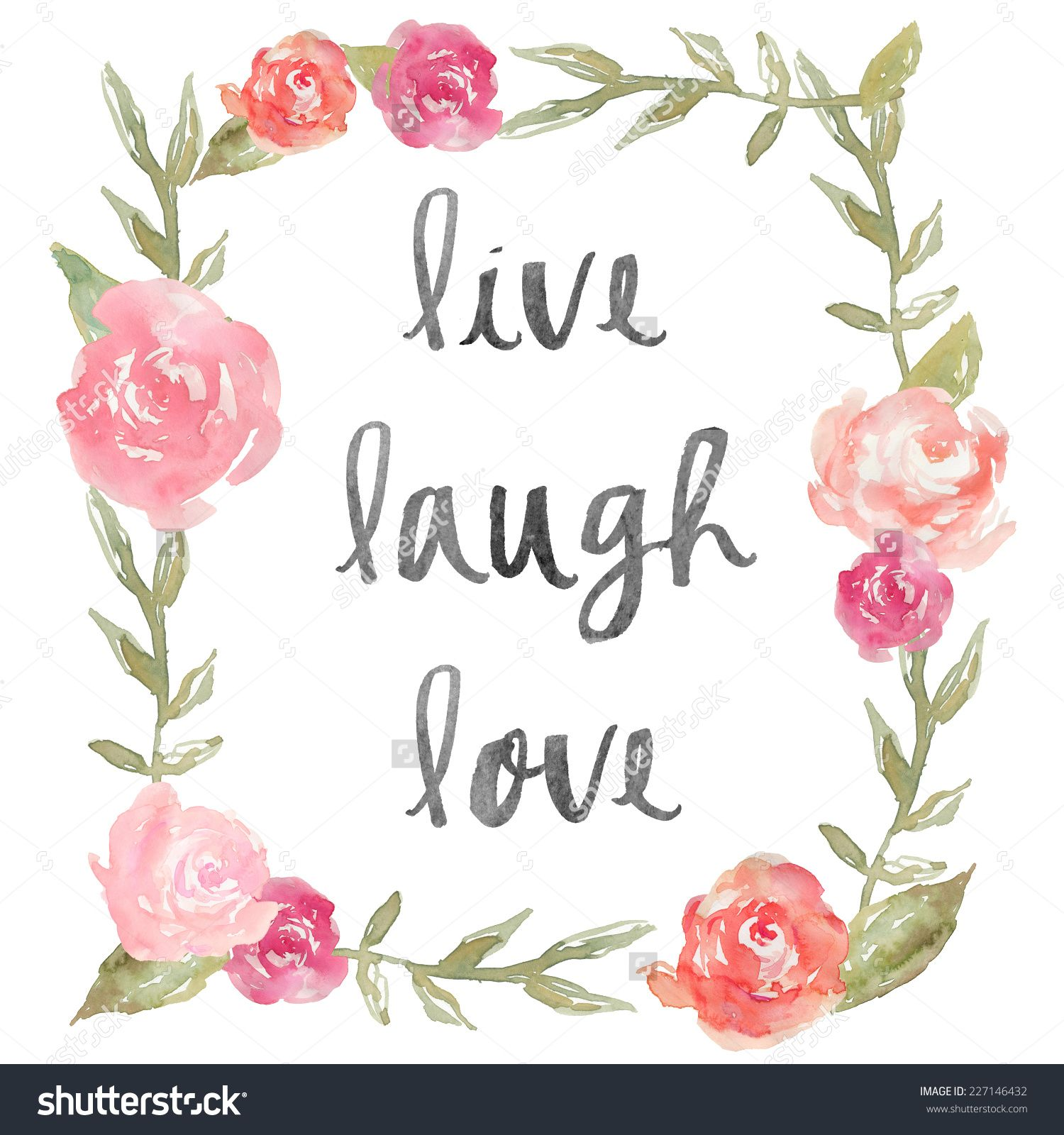 Live Love And Laugh Quotes: Stock-photo-live-laugh-love-quote-with-watercolor-peony