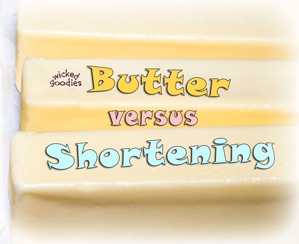 Butter Versus Shortening In Cakes