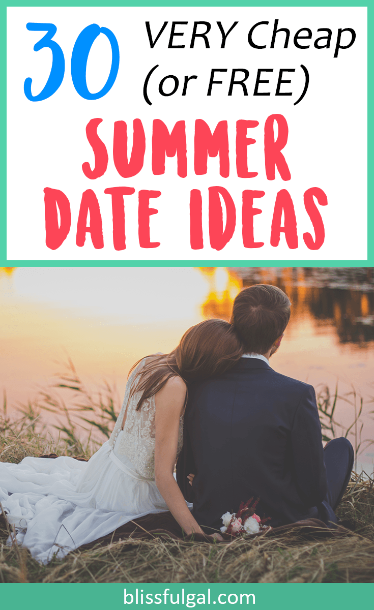 very cheap summer date night ideas some are free