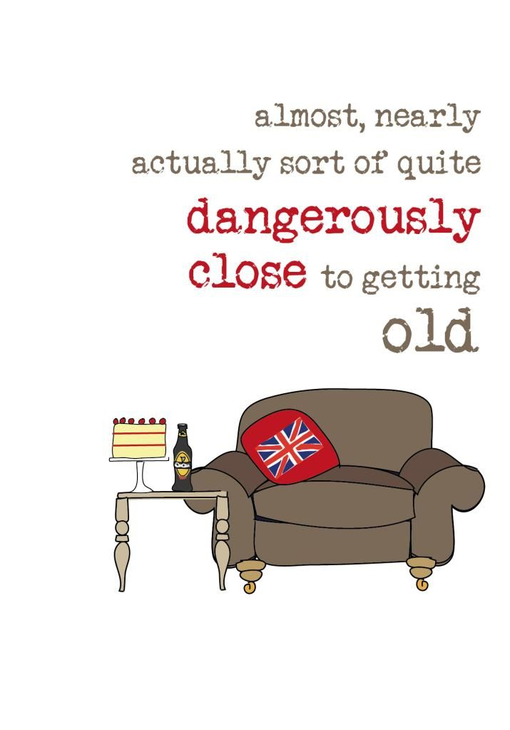 Male dangerously close to being old humorous male birthday card male dangerously close to being old humorous male birthday card bookmarktalkfo Images
