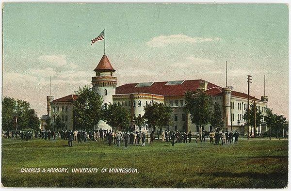 Campus Armory University Of Minnesota Mn 1900s University Of Minnesota Minnesota Campus