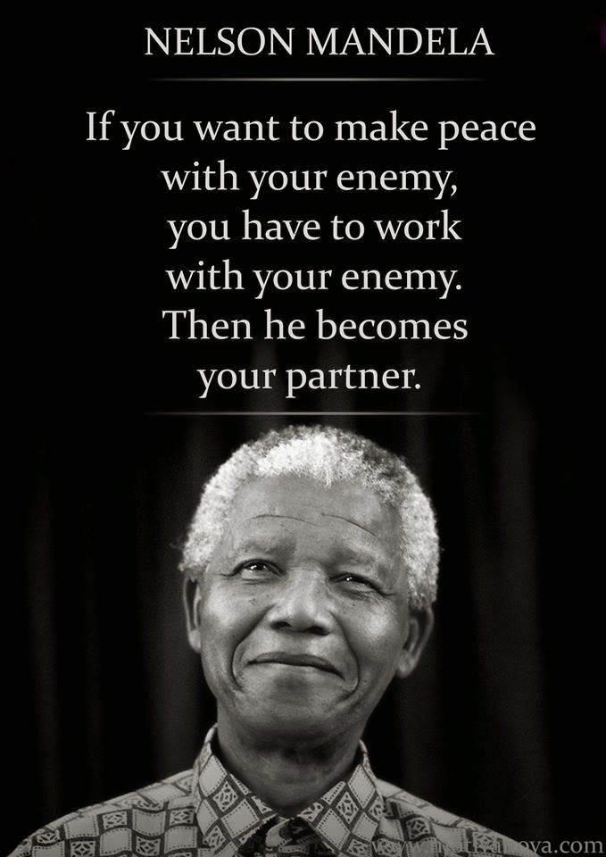Nelson Mandela Quote On Making Peace With Your Enemy Words Of