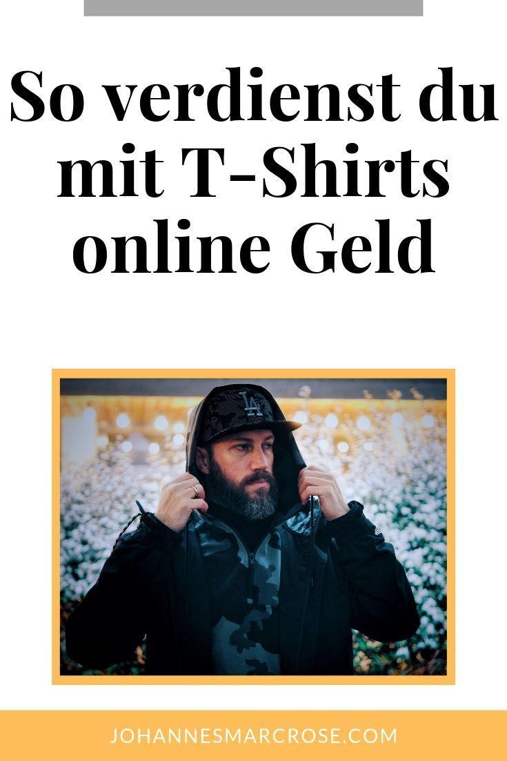 Wie du mit T-Shirts Geld verdienen kannst - Verkaufe deine ...