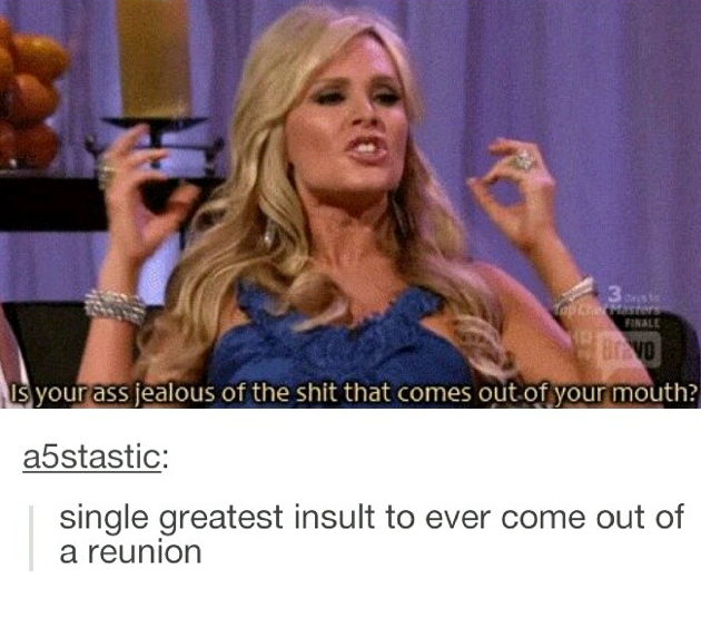 Great Insults Comebacks And Insults Funny Insults Funny Tumblr Posts Tumblr Stuff