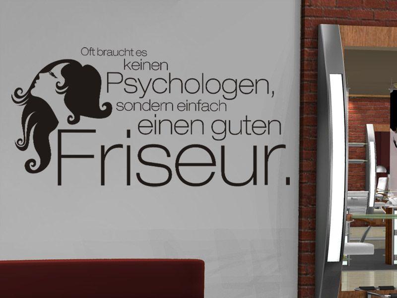 Wandtattoo Friseur Spruch: Oft Braucht Es .