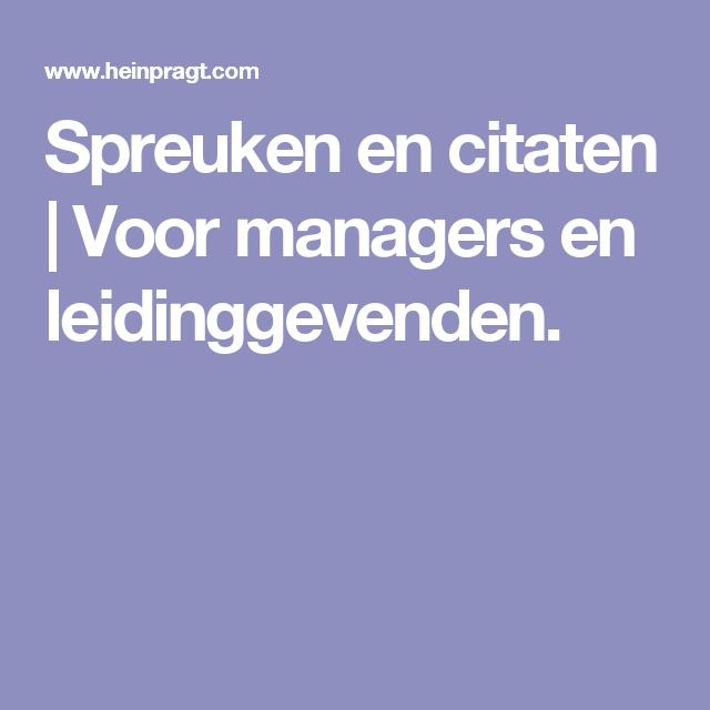 spreuken managers Spreuken en citaten | Voor managers en leidinggevenden. | Stuff  spreuken managers