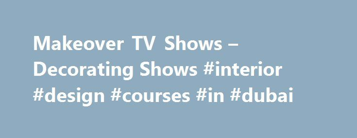 Decorating Shows Amusing Mesmerizing Decorating Tv Shows Makeover Tv Shows Decorating Shows Review