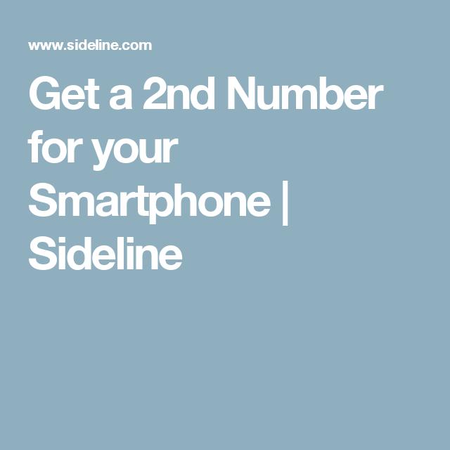 Get A 2nd Number For Your Smartphone Sideline Sideline