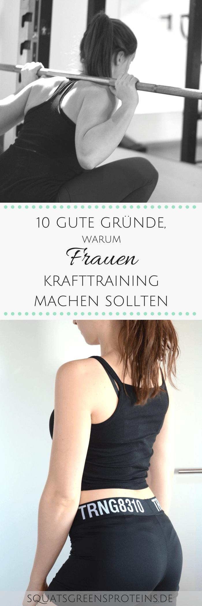 10 gute Gründe, warum Frauen trainieren sollten - Squats, Greens & Proteins by Melanie -  10 gute