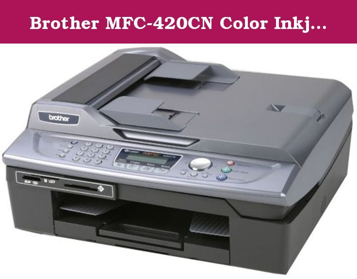 Brother mfc 420cn driver download.