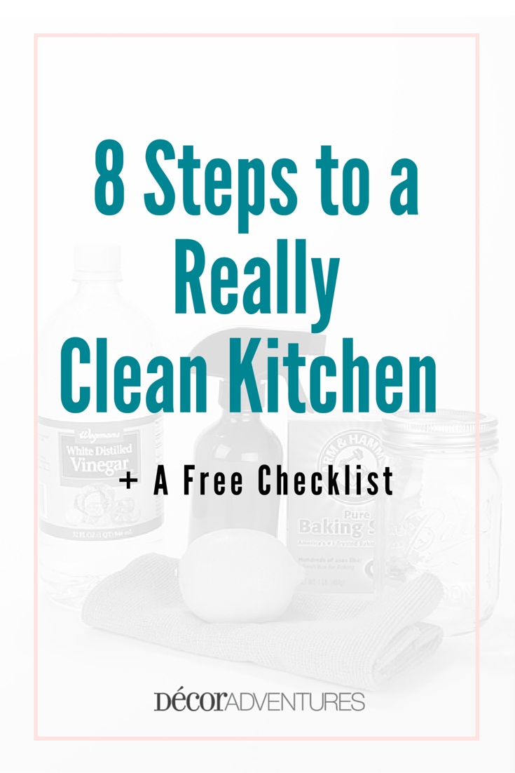 How to Really Clean Your Kitchen in 8 Steps + Free Checklist ...