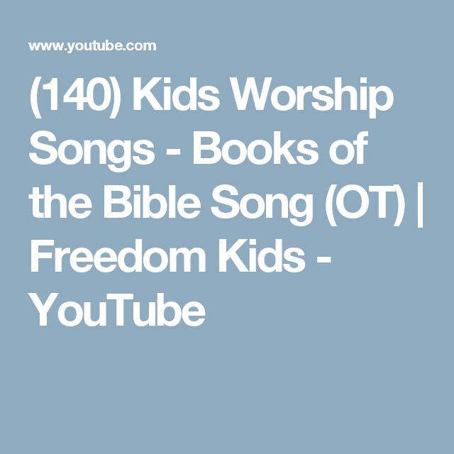 140) Kids Worship Songs - Books of the Bible Song (OT)   Freedom