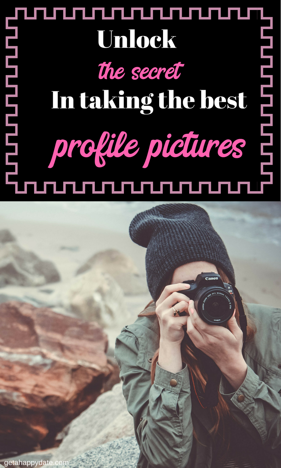 Online dating profile photo tips for canon