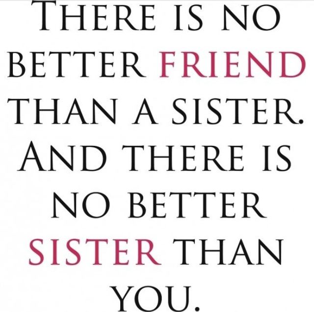 Sister Quote Little Sister Quotes Sister Quotes Funny Sister Quotes
