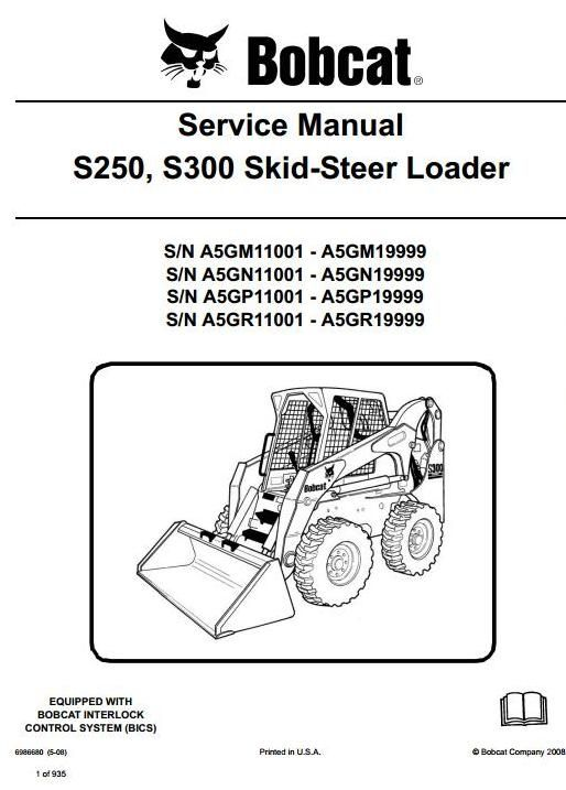 bobcat skid steer loader s250 s300 s n a5gm a5gn a5gp a5gr 11001 rh pinterest com Bobcat 440B S300 Bobcat Repair Manual