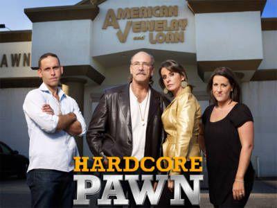Visit the pawn shop on Hardcore Pawn