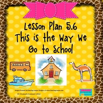 This Is The Way We Go To School Editable Lesson Plan This Is The