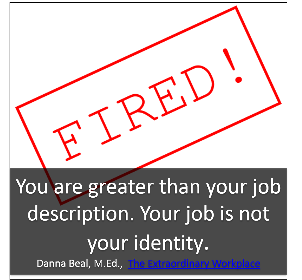 You Are More Than Your Job Description  Inspiration For The