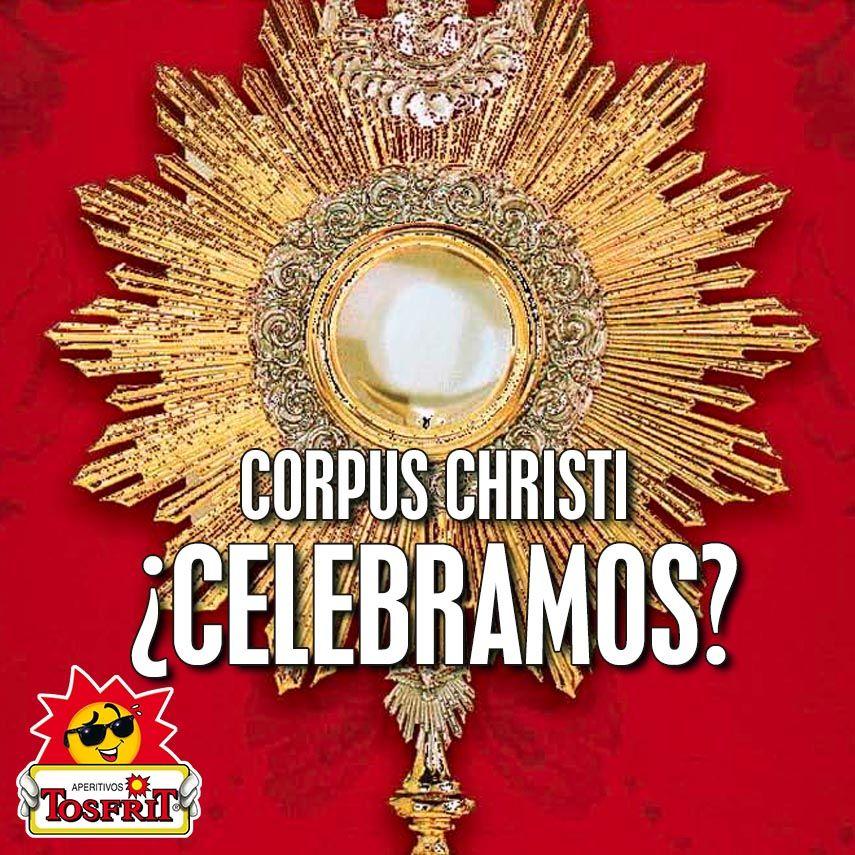 Feliz día del Corpus Christi a todos! No olvidéis de comentar con nosotros vuestro día y pasadlo bien ;)