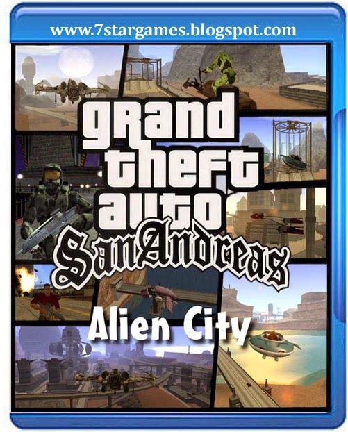 Gta Alien City Game For Pc Free Download Full Version 7 Star
