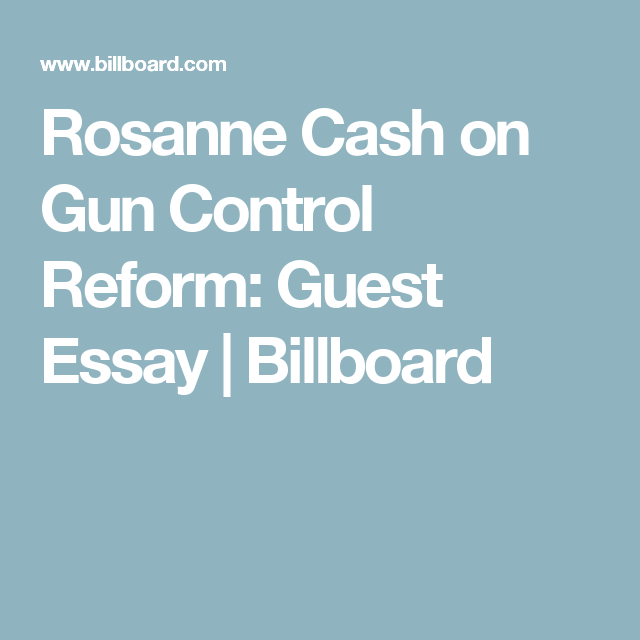 Examples Of Thesis Essays Against Gun Control Essay Titles With Articles Gun Control Has Been A Hot  Topic For Very Long Time People On The Antigun Control Side Believe That  Gun  Critical Essay Thesis Statement also Good Persuasive Essay Topics For High School Rosanne Cash On Gun Control Reform Guest Essay  Billboard  Music  Health Promotion Essays