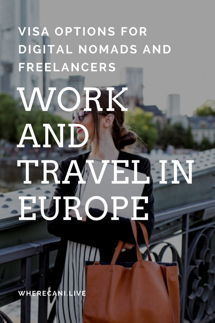 Calling Ditigalnomads Freelancers And The Self Employed Do You Want To Workineurope Well Here Is A Li Working Holidays Digital Nomad Working Holiday Visa