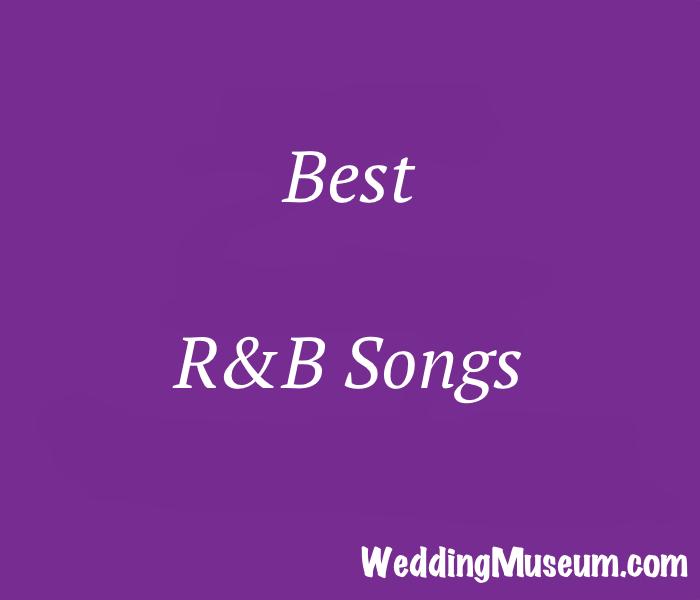 Best RB Wedding Songs
