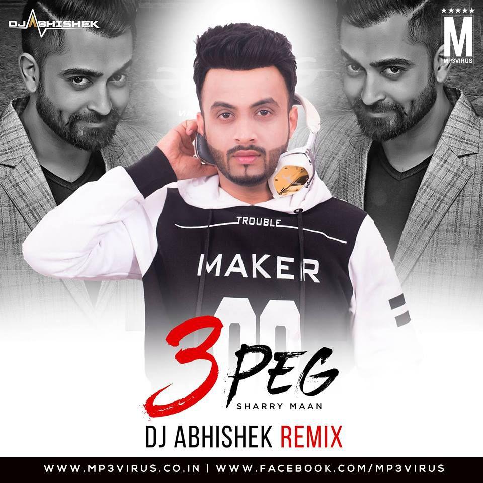 3 Peg Dj Abhishek 105 Drop Down Remix Download Dj Songs Remix Songs