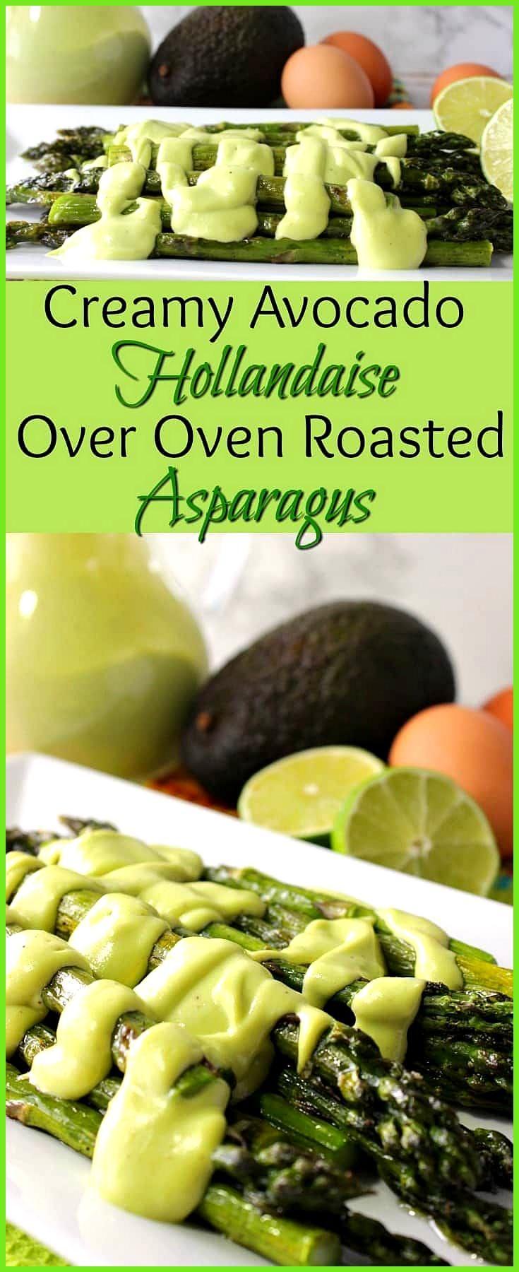 Creamy Avocado Hollandaise Sauce Over Oven Roasted Asparagus Upgrade your oven roasted asparagus wi