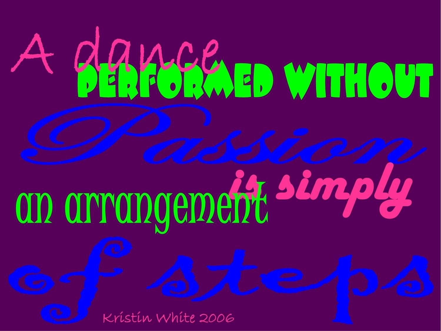 dance with passion | dance | Dance Quotes, Dance pictures, Dance