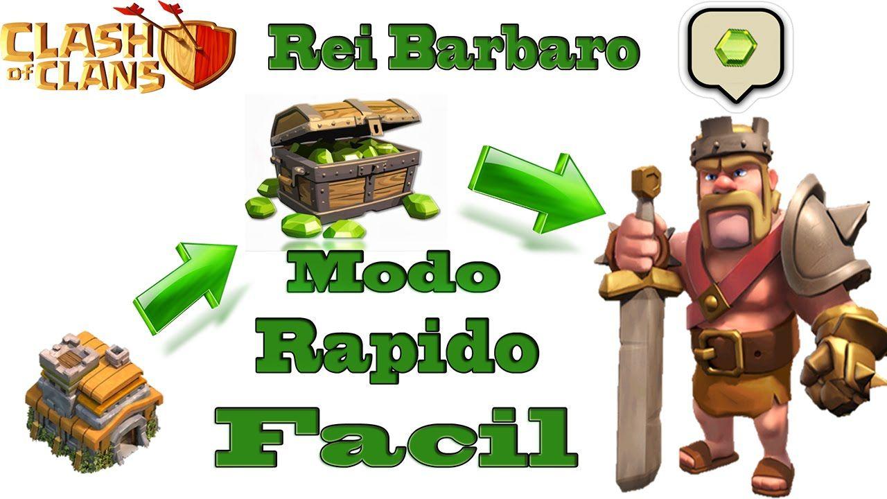 CLASH OF CLANS - REI BÁRBARO MODO RÁPIDO FÁCIL  #DICAS