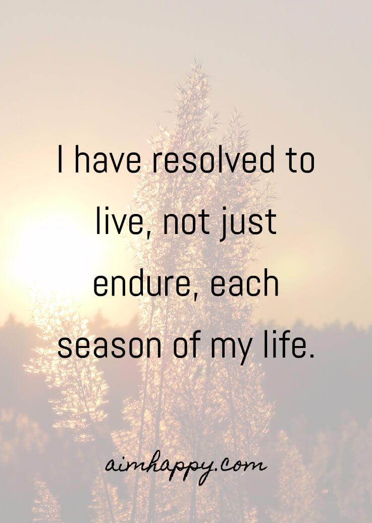 20 Quotes About Embracing All The Seasons Of Life Season Quotes Life Quotes Seasons Of Life