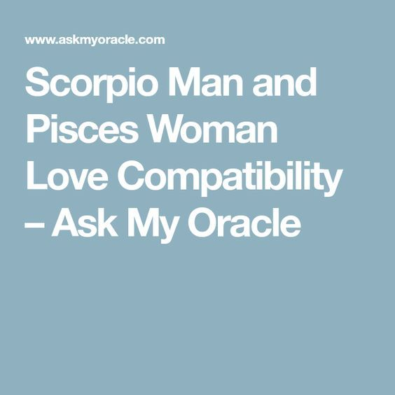 Scorpio Man and Pisces Woman Love Compatibility | Love