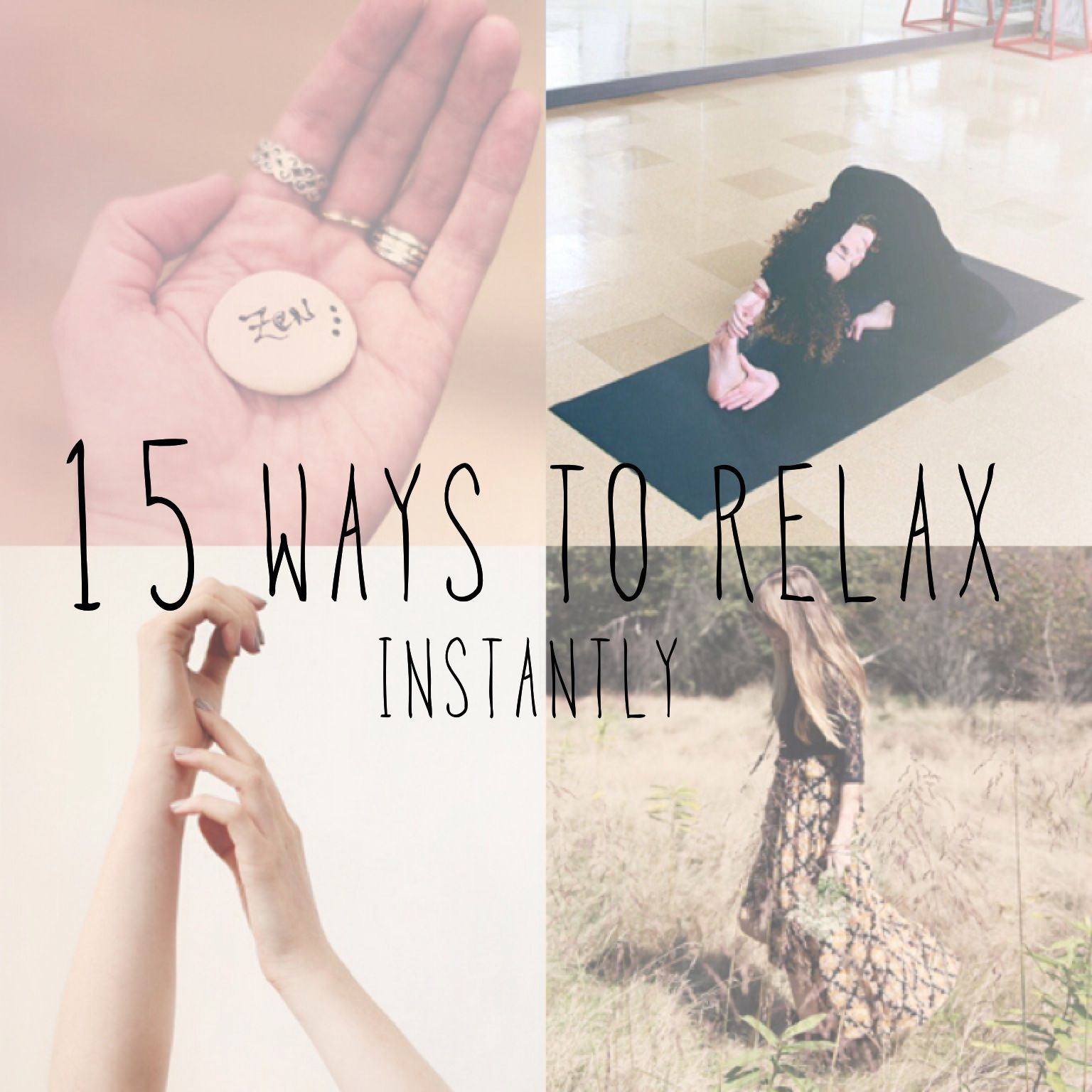 15 ways to relax - instantly! http://blog.freepeople.com/2013/09/ways-instantly-relax/