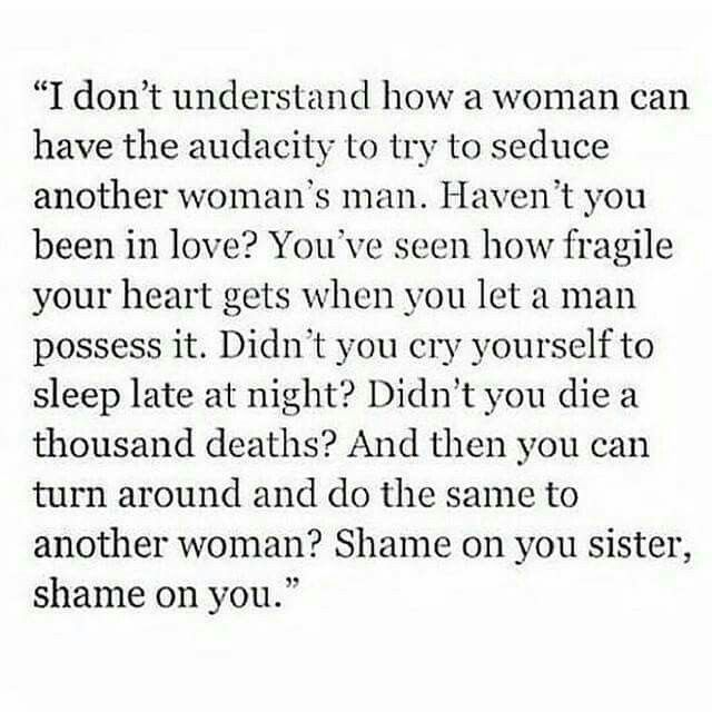 Some Women Have No Self Respect Standards Or Morals Life