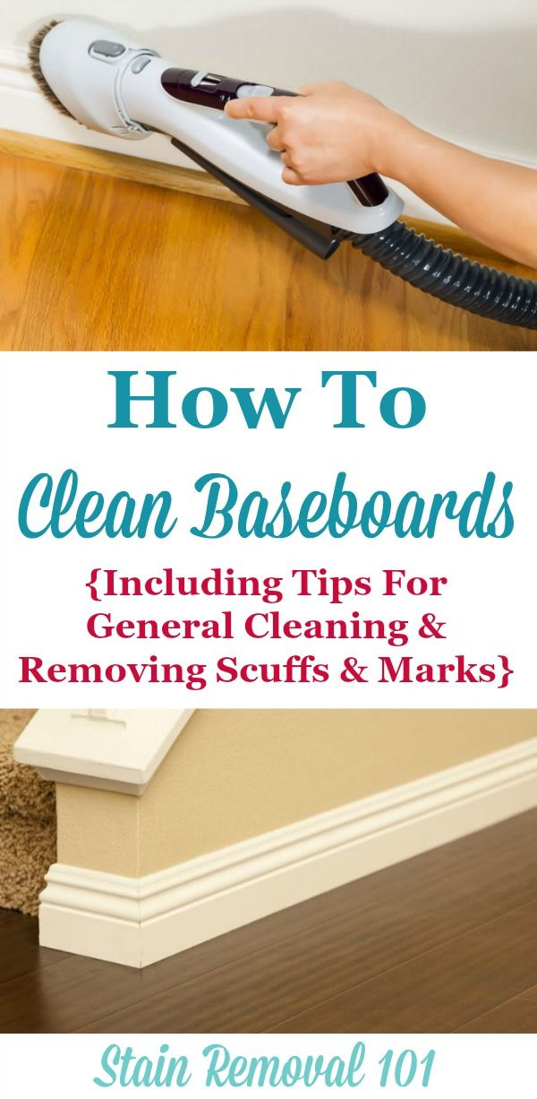 How To Clean Baseboards Including General Cleaning Removing