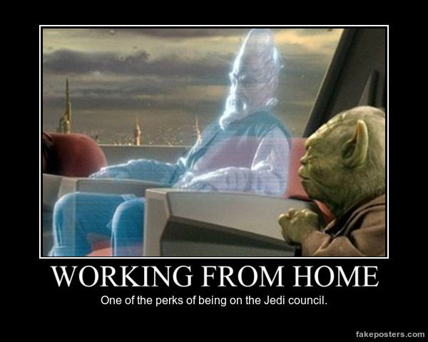 Working From Home Demotivational Poster Star Wars Quotes Star Wars Memes Star Wars Humor