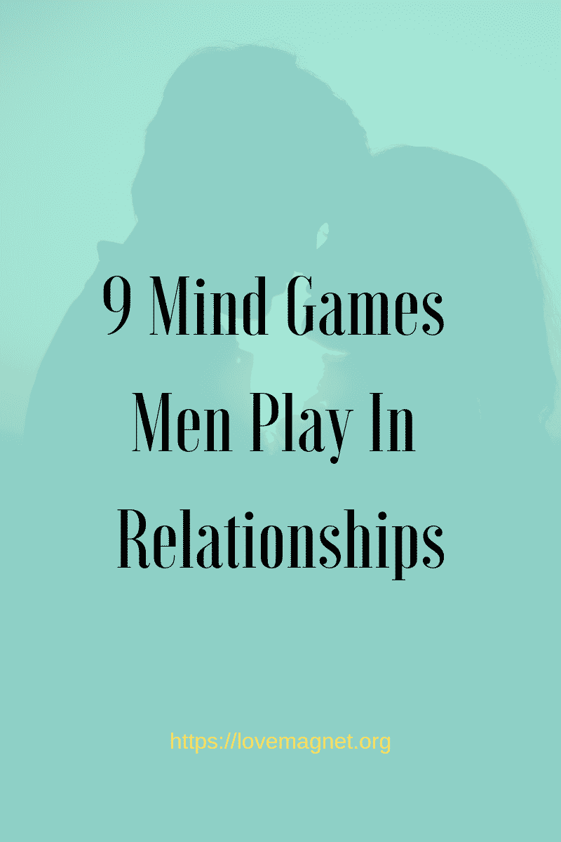 Games men play when dating