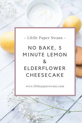 5 Minute Lemon & Elderflower No Bake Cheesecake | Little Paper Swans