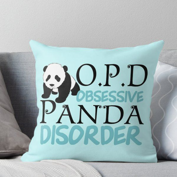 Super soft and durable 100% spun polyester Throw pillow with double-sided print. Cover and filled options. Beautiful animal themed teal panda bear gift with an adorable panda bear for an obsessed girl. Reads Obsessive Panda Disorder in pretty writing with a funny panda bear image from Graphics Factory.