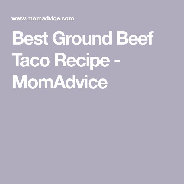 Best Ground Beef Taco #groundbeeftacos Best Ground Beef Taco Recipe - MomAdvice #groundbeeftacos