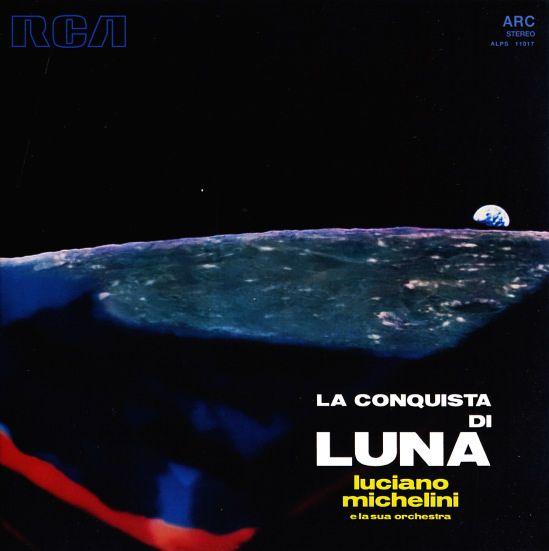 """Luciano Michelini, """"La Conquista Di Luna"""" (1969)"""