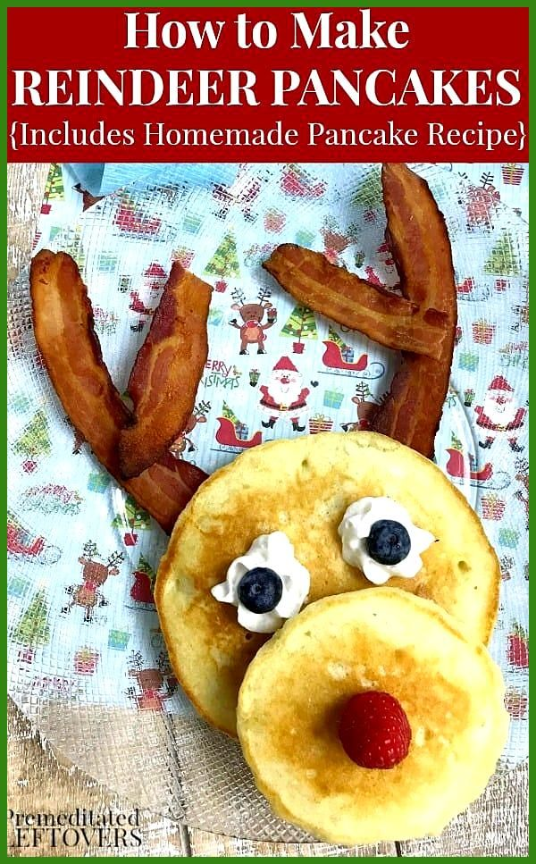 A light fluffy pancake recipe and instructions for assembling your own Reindeer Pancakes with bacon