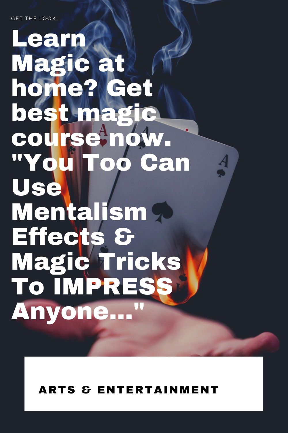 Learn Magic At Home Get Best Magic Course Now Learn Magic Entertaining Learning