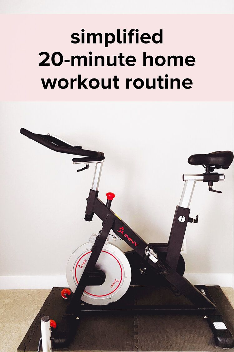 My Simplified 20 Minute Home Workout Routine How To Use The Peloton App Without A Peloton Bike In 2020 Home Exercise Routines At Home Workouts Workout Routine