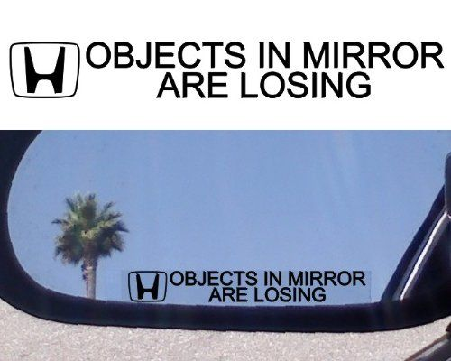 2 Mirror Decals Objects In Mirror Are Losing For Honda Accord
